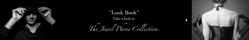 """Look Book"" Take a look at Jewel Phone Collection."